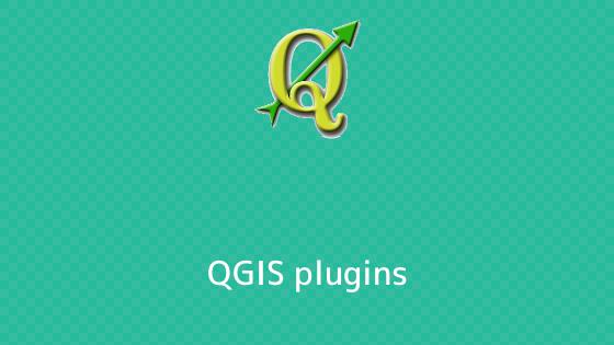 QGIS プラグイン一覧