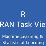 R言語 CRAN Task View:機械学習&統計学習