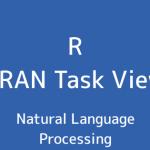 R言語 CRAN Task View:自然言語処理