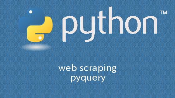 Python pyqueryを用いて簡単にウェブスクレイピング