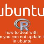 Ubuntu apt-getでRがアップデートできない場合の対処法