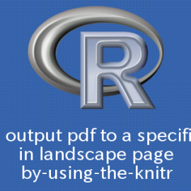 R knitrで特定ページを横向きにしてPDF出力する方法
