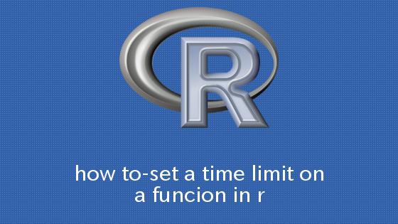 R 関数に時間制限を設ける方法