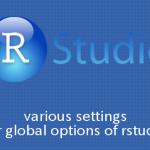 RStudioのGlobal Optionsの各種設定