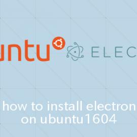 Ubuntu16.04でElectronをインストールする方法