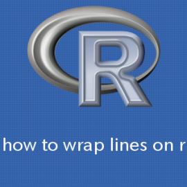 R 文字列の行を指定した幅で強制的に折り返す方法