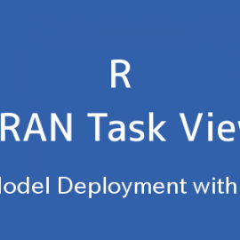 R言語 CRAN Task View:Rによるモデル展開