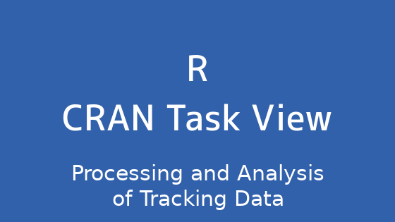 R言語 CRAN Task View:追跡データの処理と分析