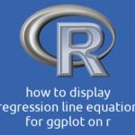 R ggplotに回帰直線の式を表示する方法